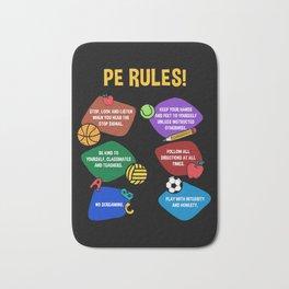 PE Physical Education Teacher Rules Bath Mat
