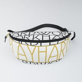Work Hard, Play Hard - Black, Yellow - Saying, Quote - Typography Fanny Pack