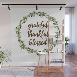 Grateful, Thankful, Blessed Wall Mural
