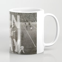 Win the Day Coffee Mug