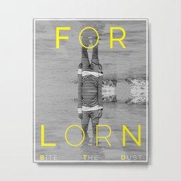FORLORN Metal Print