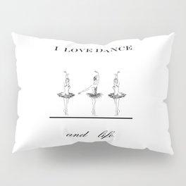 I love Dence Pillow Sham