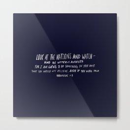 Habakkuk 1:5 x Navy Metal Print