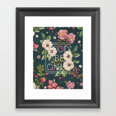 Good Vibes Only // Floral Typography Framed Art Print