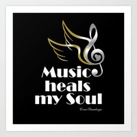Music heals my soul Art Print