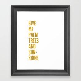 palm trees & sunshine Framed Art Print