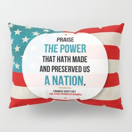 Preserved us a Nation Pillow Sham