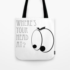 Where's your head at? Tote Bag