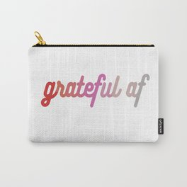 grateful af Carry-All Pouch