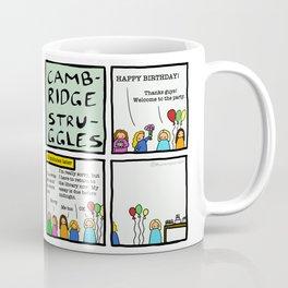 Cambridge struggles: Birthday party Coffee Mug