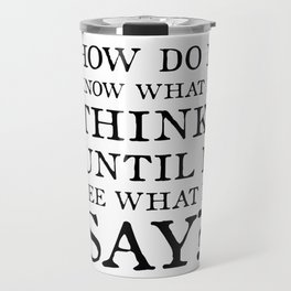 E M Forster Quote - Bookish Gift for Writer or Public Speaker Travel Mug