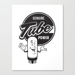 Genuine Tube Power Canvas Print