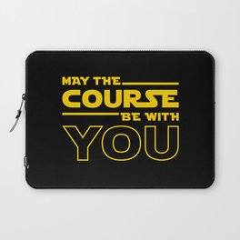 May The Course Be With You Laptop Sleeve