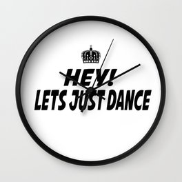 Lets Just Dance Wall Clock