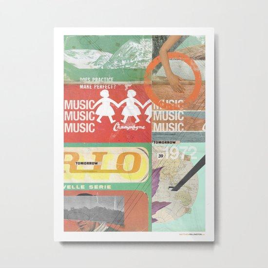 Music, Music, Music Metal Print