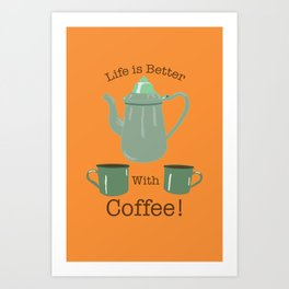 Life is Better with Coffee Illustrated Typography Art Print