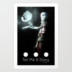 Tell Me A Story... Art Print
