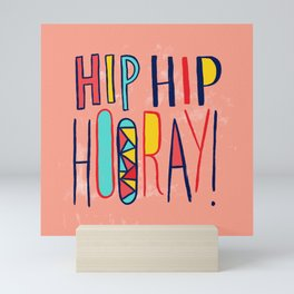Hip Hip Hooray! Mini Art Print
