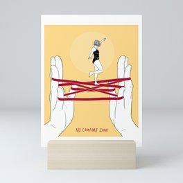No Comfort Zone Mini Art Print