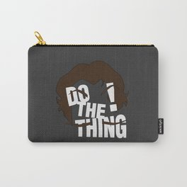 Do The Thing! Carry-All Pouch