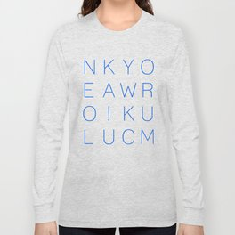Make Your Own Luck! Long Sleeve T-shirt