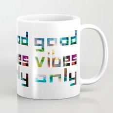 good vibes only // Coachella Mug
