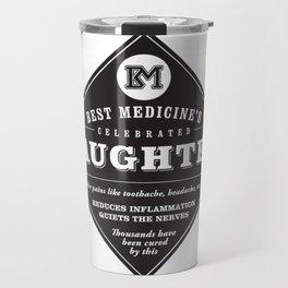 Laughter is the Best Medicine Travel Mug