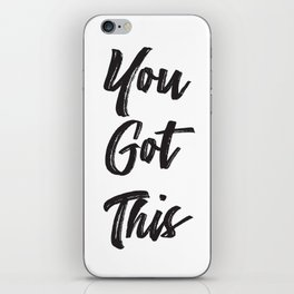 Never Doubt Yourself iPhone Skin