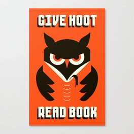 GIVE HOOT / READ BOOK Canvas Print