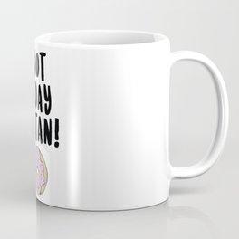 Not Today Satan (Donut) Coffee Mug