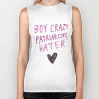 patriarchy Biker Tanks featuring Boy Crazy Patriarchy Hater by Ambivalently Yours