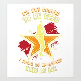 Theatre I'm Not Scared - Cool Actor Gift Art Print