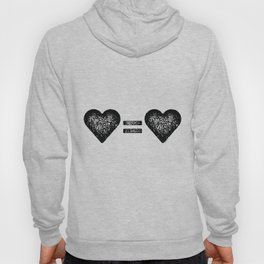 Love Equals Love Hoody