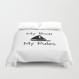 My Boat My Rules Lake and Ocean Travel Duvet Cover