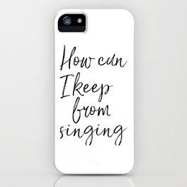 How Can I Keep From Singing, Modern Home Decor, Hymn Lyrics, Art, Hymnal Print iPhone Case