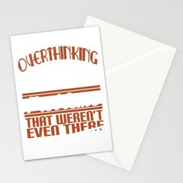 Funny Overthink Tshirt Design Creating Problems Stationery Cards