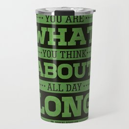 Lab No. 4 You Are What You Think Dr. Robert Schuller Life Inspirational Quote Travel Mug