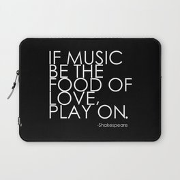The Food Of Love Laptop Sleeve