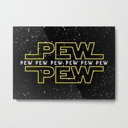 Pew Pew v2 Metal Print