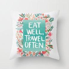 Eat Well, Travel Often Bouquet Throw Pillow