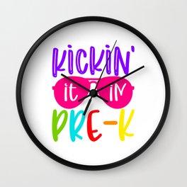 Kickin' it in Pre k Wall Clock