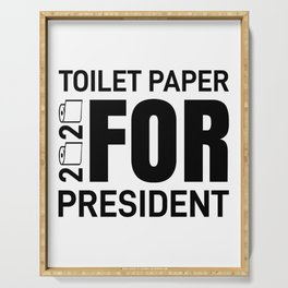 Toilet Paper For President Funny Election Meme Serving Tray