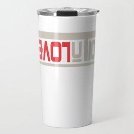 This is the awesome revolutionary Tshirt Those who make peaceful revolution LOVE REVOLUTION Travel Mug