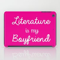 literature iPad Cases featuring literature is my boyfriend pink by Beautiful Bibliophile's Boutique
