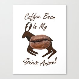 Coffee Bean Spirit Animal Canvas Print