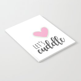 Let's Cuddle Notebook