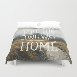 TAKE THE LONG WAY Duvet Cover