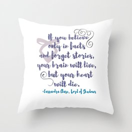 STORIES | CASSANDRA CLARE, LORD OF SHADOWS Throw Pillow