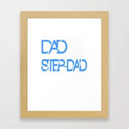 World's Best Step Dad Father's Day Gift Framed Art Print