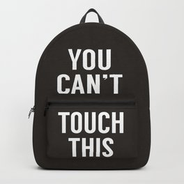 You can't touch this Backpack